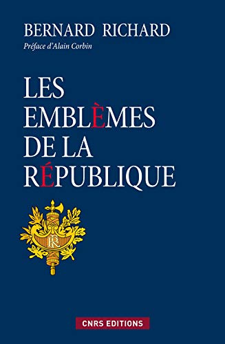 les emblèmes de la République: Richard Bernard