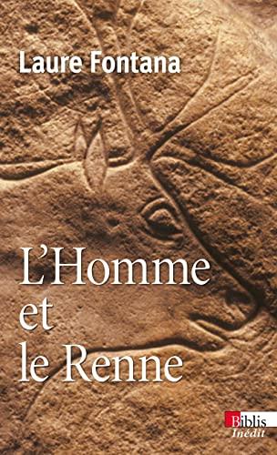 9782271073044: L'Homme et le Renne : La gestion des ressources animales durant la préhistoire