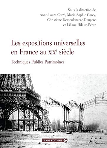 9782271073389: Les Expositions Universelles en France au Xixe Siecle