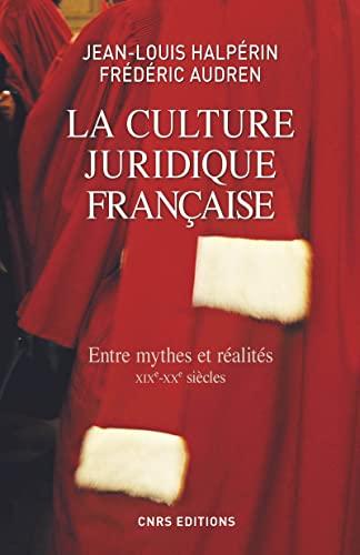 La culture juridique française: Frederic Audren, Jean Louis Halperin