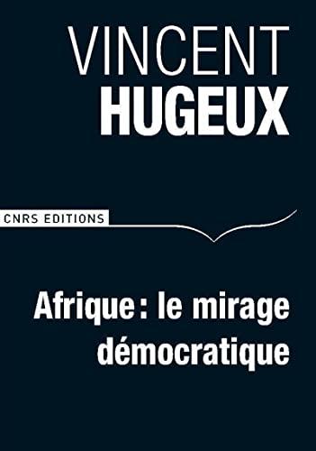 9782271073846: Afrique : Le mirage démocratique