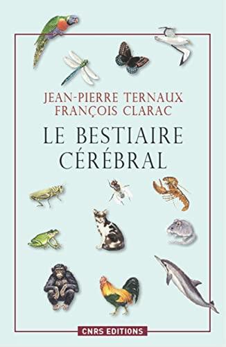 Bestiaire cérébral (Le): Ternaux, Jean-Pierre