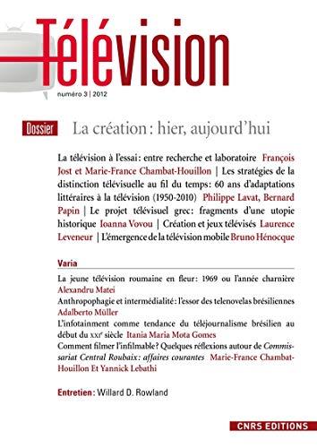 TELEVISION T.3; la création télévisuelle: Jost FranÃ?§ois