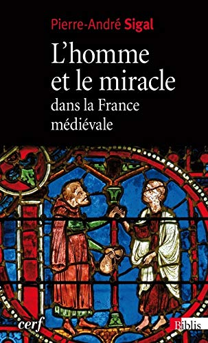 9782271073938: L'homme et le miracle dans la France médiévale (XIe-XIIe siècle) (Biblis)