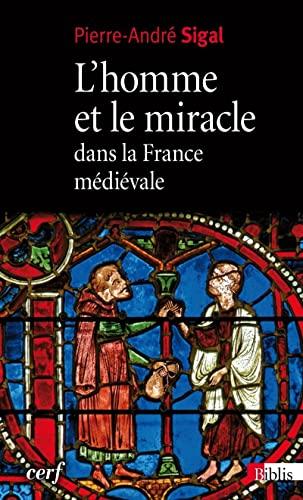 L'Homme et le miracle dans la France