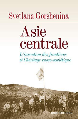 Asie centrale (French Edition): Gorshenina Svetlana