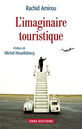 Imaginaire touristique (L'): Amirou, Rachid
