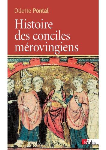 9782271074478: Histoire des conciles mérovingiens