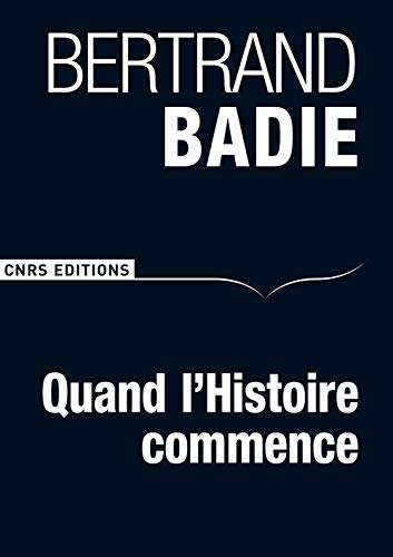 9782271074652: Quand l'Histoire commence (French Edition)