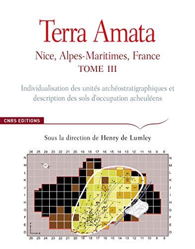 Terra Amata, t. III: Lumley, Henry de