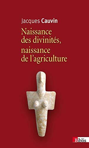 9782271075000: Naissance des divinités. Naissance de l'agriculture