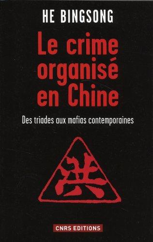 Crime Organise en Chine (le): Bingsong He