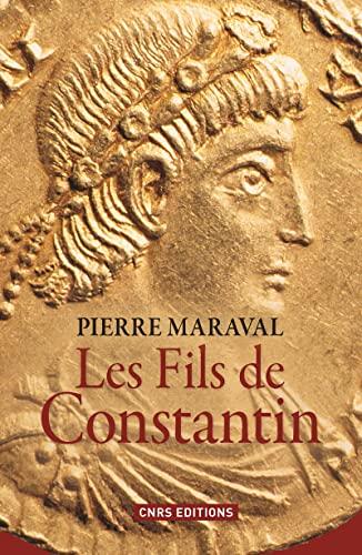 9782271075062: Les fils de Constantin