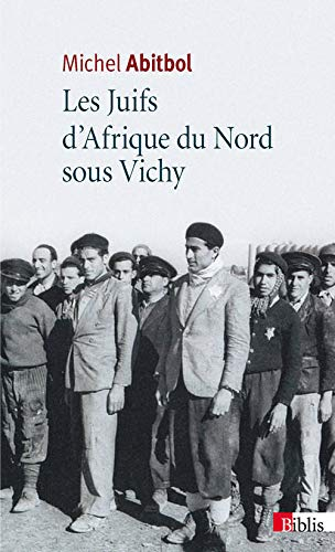 9782271075413: Les Juifs d'Afrique du Nord sous Vichy