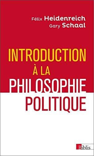 Introduction à la philosophie politique: Heidenreich, Felix