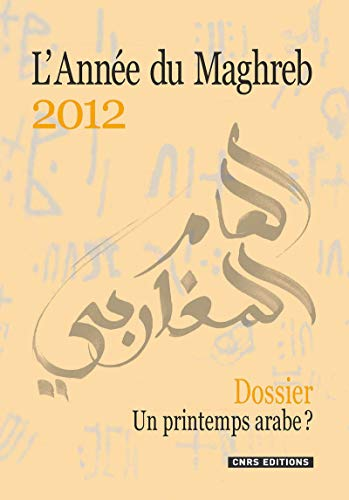L'Année du Maghreb, N° 8/2012 (French Edition)