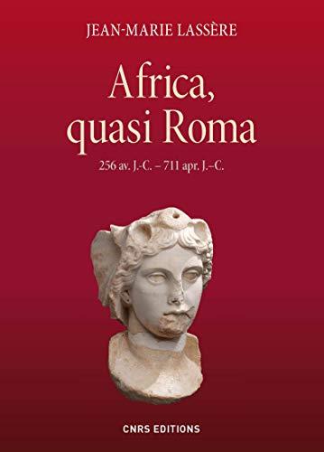 9782271076731: L' Afrique romaine (256 av. J.-C.-711 apr. J.-C.)