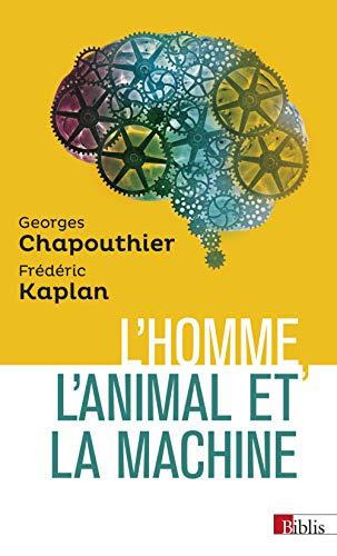 9782271076755: L'homme, l'animal et la machine