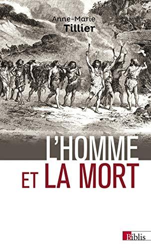 Homme et la mort (L'): Tillier, Anne-Marie