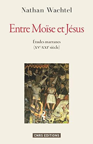 Entre Moïse et Jésus: Nathan Wachtel