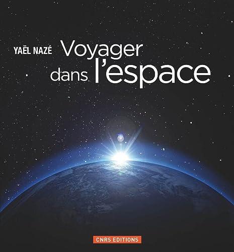 9782271078889: Voyager dans l'espace