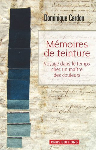 Mémoires de teintures: Dominique Cardon