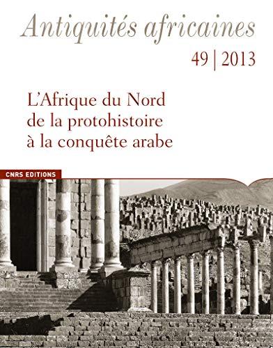 9782271079749: L' Afrique du Nord de la protohistoire à la conquête arabe