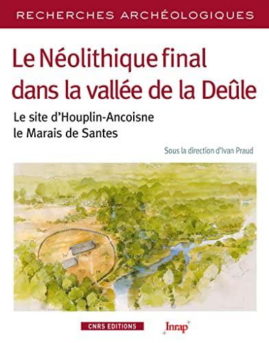 Néolithique final dans la vallée de la Deûle (Le): Praud, Ivan