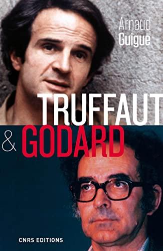 Truffaut & Godard: Guigue, Arnaud