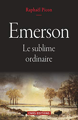 9782271080547: Emerson. Le sublime ordinaire