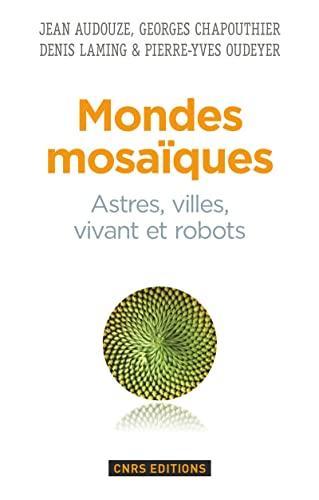 Mondes mosaïques: Audouze, Jean