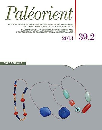 Paléorient, N° 39-2/2014 :