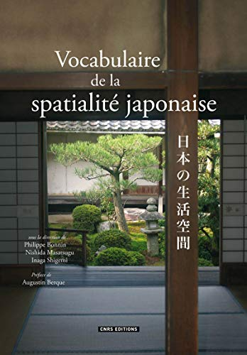 9782271080592: Vocabulaire de la spatialité japonaise