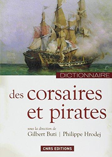 9782271080608: Dictionnaire des corsaires et des pirates