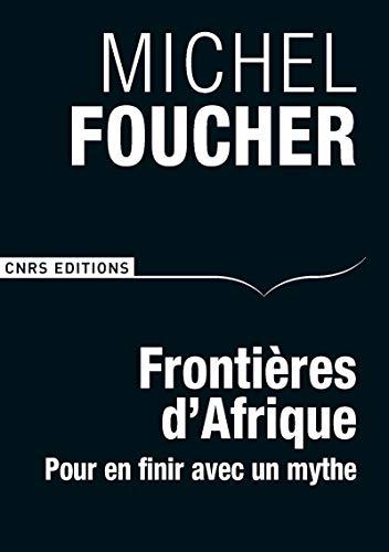 9782271080622: Frontières d'Afrique : Pour en finir avec un mythe