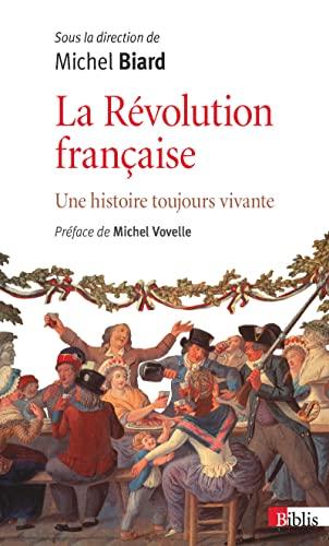 9782271080677: La Révolution française : Une histoire toujours vivante