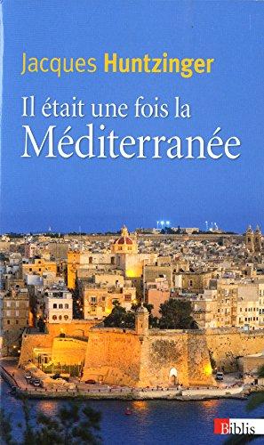 9782271081643: Il était une fois la Méditerranée