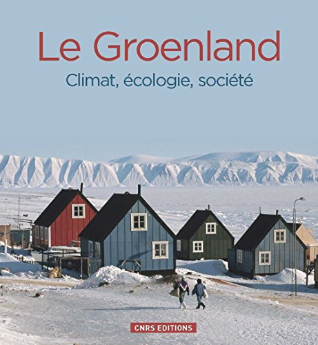 9782271081704: Groenland : Climat, �cologie, soci�t�