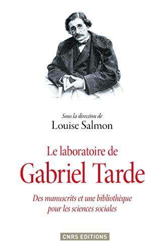 Le laboratoire de Gabriel Tarde: Salmon Louise