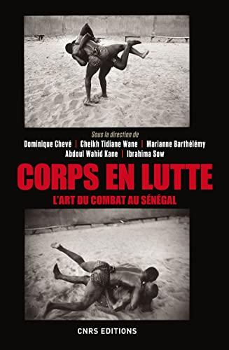 Corps en lutte: Chev�, Dominique