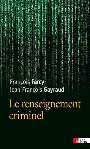 9782271082183: Le renseignement criminel