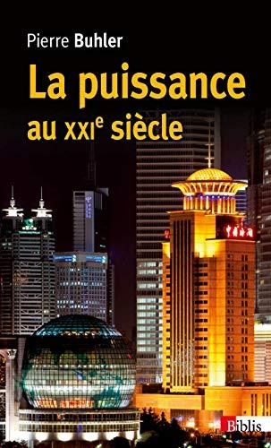 9782271082190: Puissance au Xxie Siecle (la)