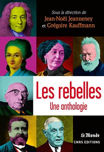 9782271082213: Les rebelles : Une anthologie