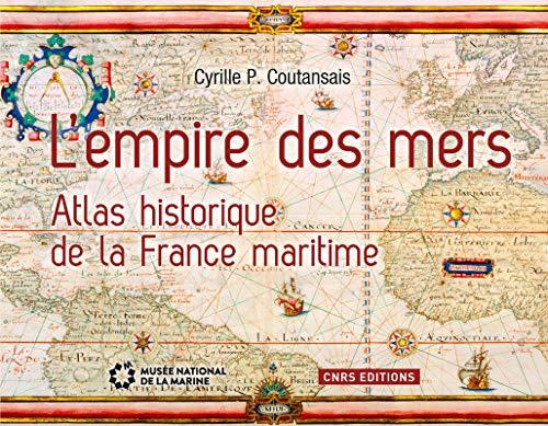 Empire des mers (L'): Coutansais, Cyrille P.