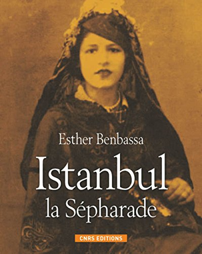 Istanbul la Sépharade: Esther Benbassa