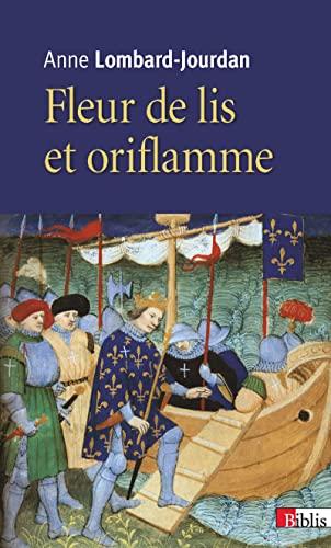 9782271085962: Fleurs de lis et oriflamme : signes célestes du royaume de France