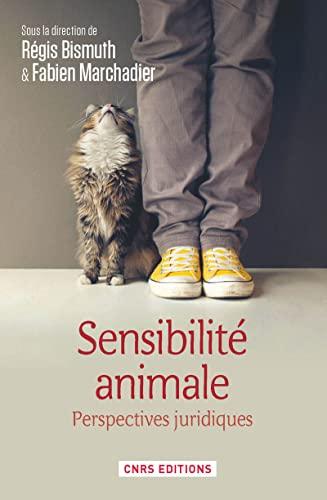 Sensibilité animale: Bismuth, Régis; Marchadier, Fabien