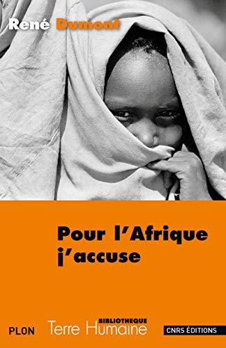 9782271086754: Pour l'Afrique j'accuse