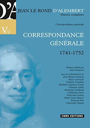 Correspondance générale : Volume 2, 1741-1752