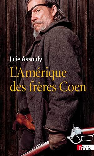 AMERIQUE DES FRERES COEN -L-: ASSOULY JULIE